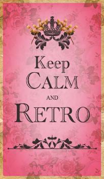 Keep Calm And Retro